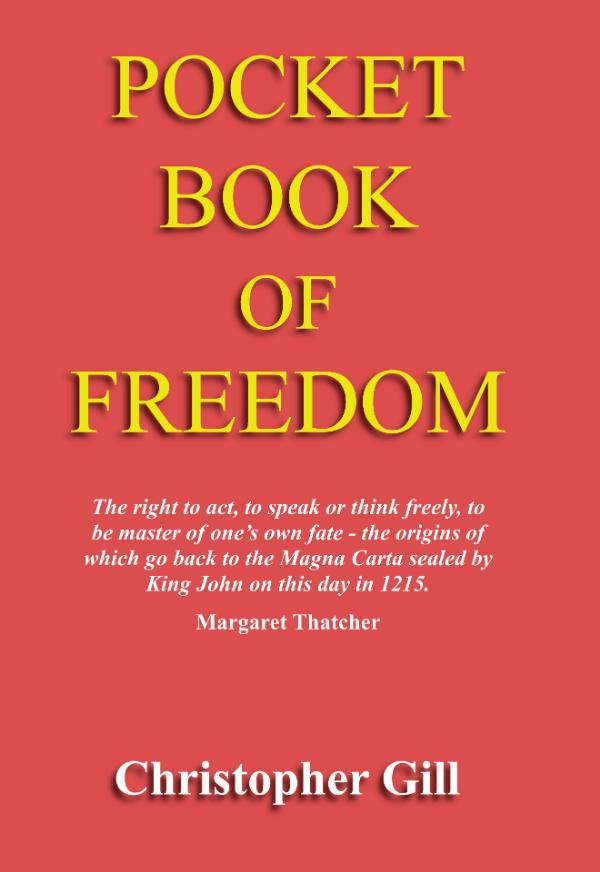 A Pocket Book of Freedom by Christopher Gill