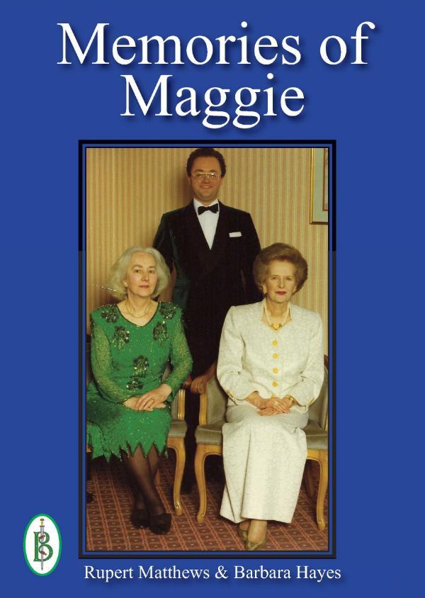 Memories of Maggie by Rupert Matthews and Barbara Hayes