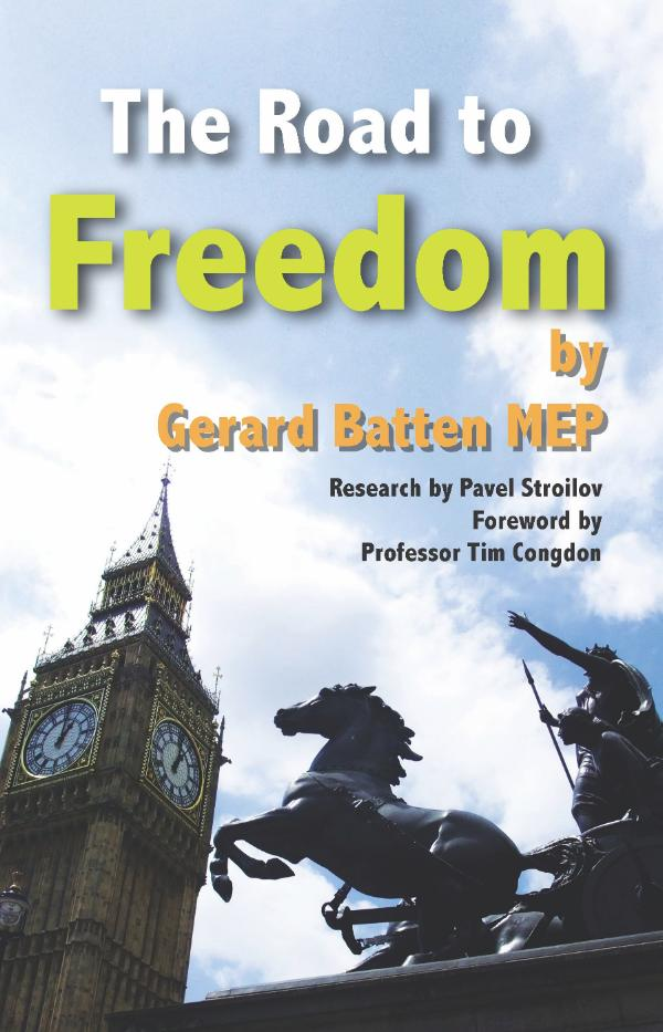 The Road to Freedom  by Gerard Batten
