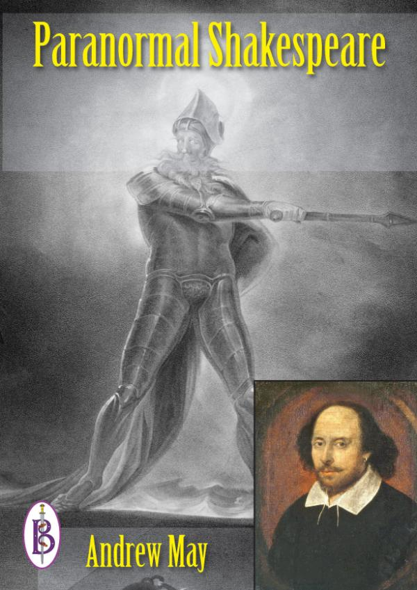 Paranormal Shakespeare by Andrew May
