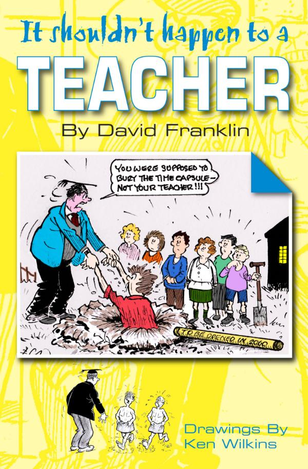 It Shouldn't Happen to a Teacher by David Franklin