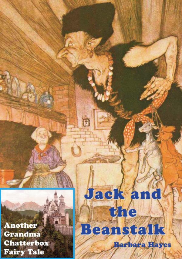 Jack and the Beanstalk - Another Grandma Chatterbox Fairy Tale 4 by Barbara Hayes