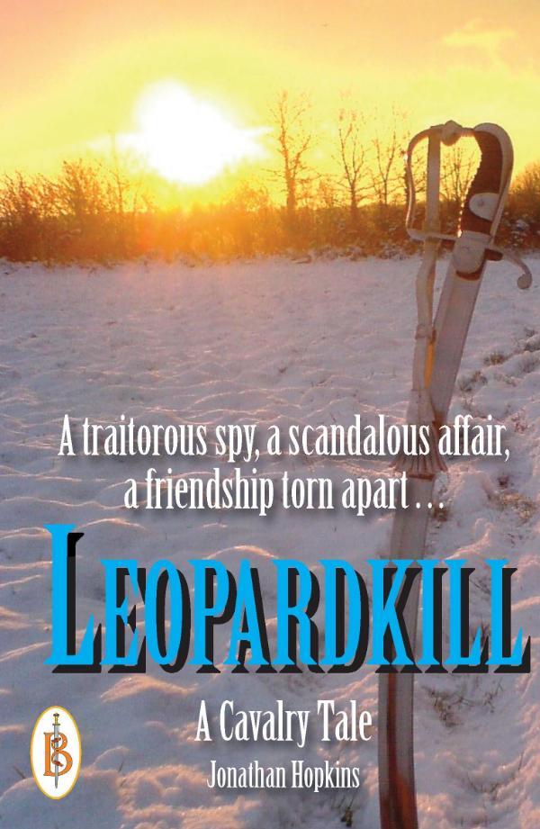 Leopardkill      A Cavalry Tale by Jonathan Hopkins