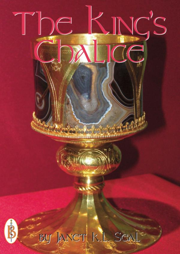 The King's Chalice by Janet K.L. Seal
