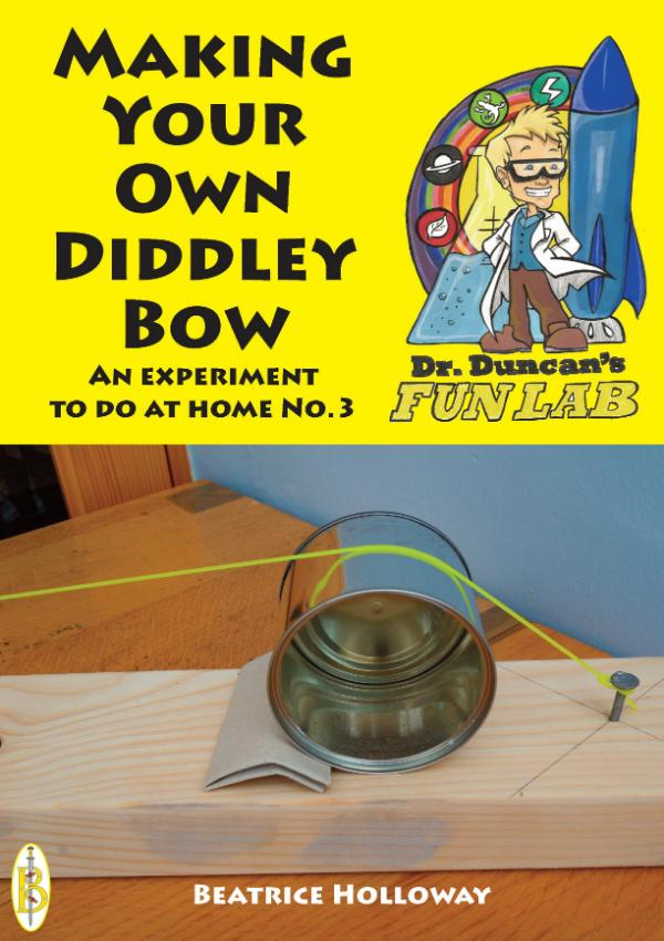 Make your own Diddly-Bow - A Science Experiment to do at Home by Beatrice Holloway