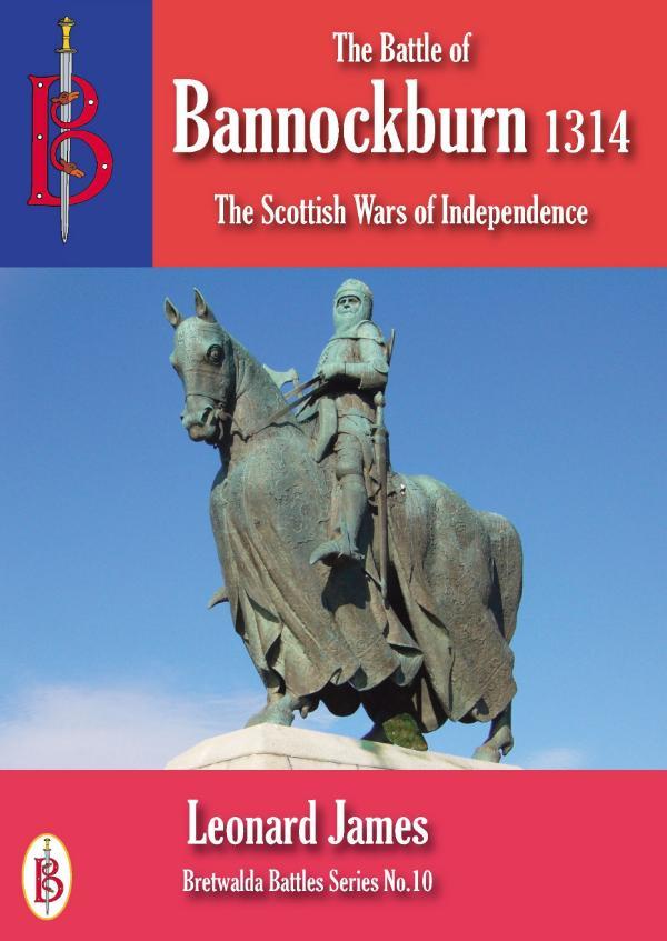 The Battle of Bannockburn 1314 by Leonard James