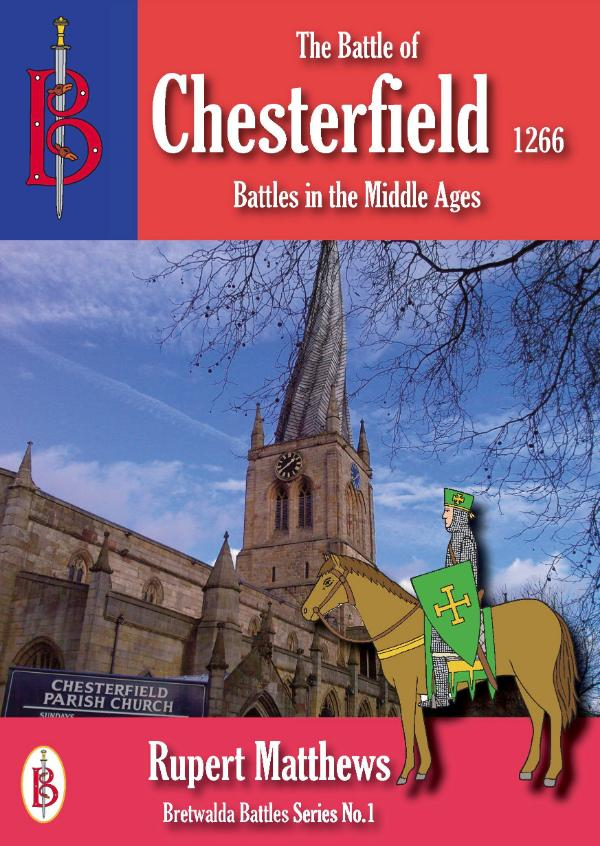 The Battle of Chesterfield 1266 by Rupert Matthews