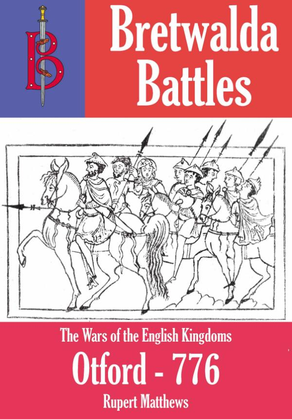 The Battle of Otford - part of the Bretwalda Battles series by Rupert Matthews