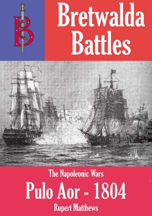 The Battle of Pulu Aor - part of the Bretwalda Battles series by Rupert Matthews