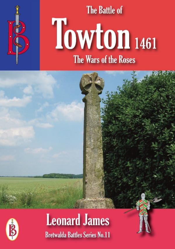The Battle of Towton 1461 by Leonard James