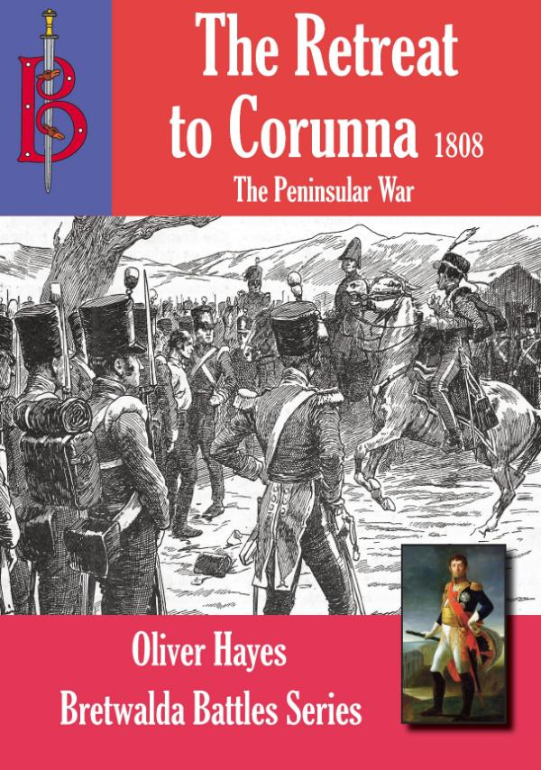The Retreat to Corunna by Oliver Hayes