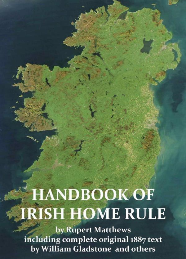 A Handbook of Irish Home Rule by William Gladstone and others