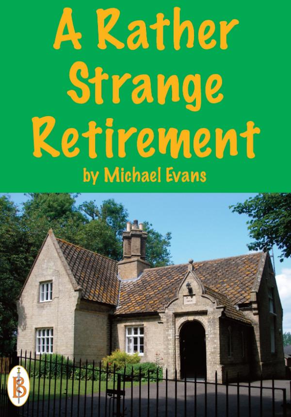 A Rather Strange Retirement by Michael Evans
