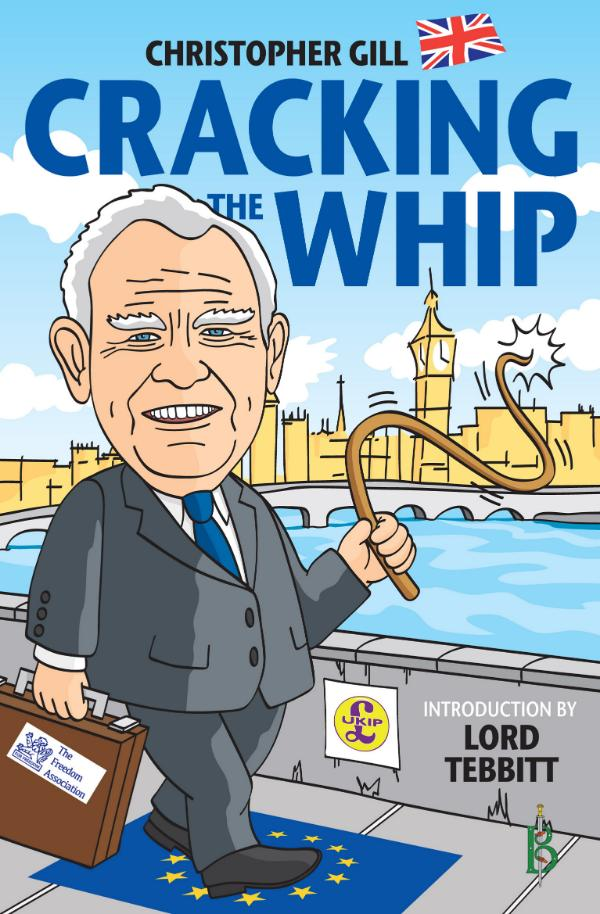 Cracking the Whip by Christopher Gill - introduction by Lord Tebbit