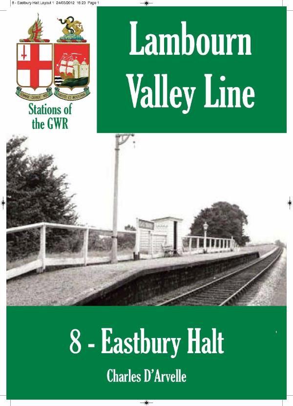 Eastbury Halt - Stations of the Great Western Railway GWR by Charles D'Arvelle