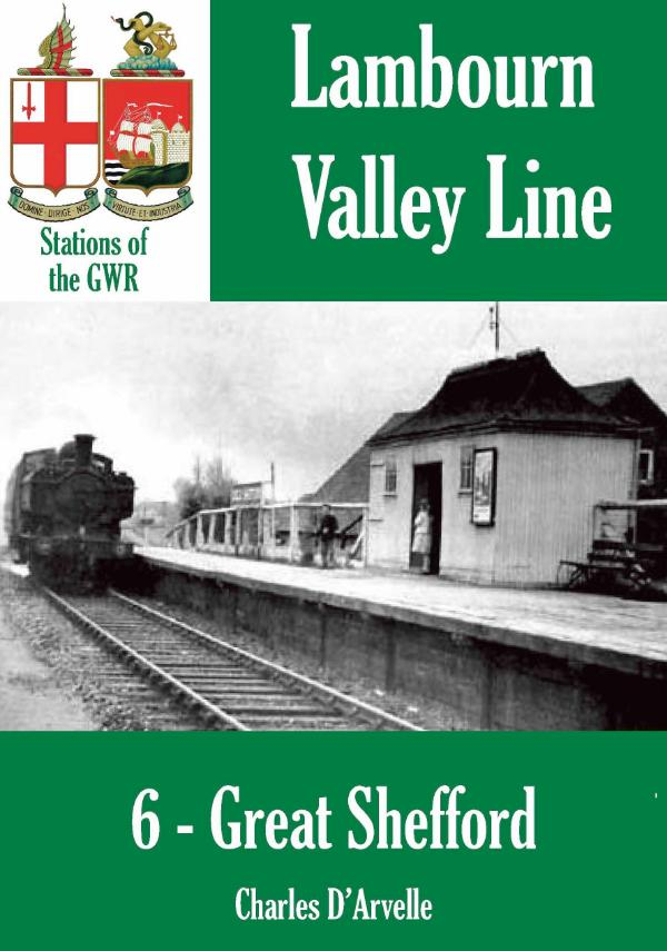 Great Shefford Station - Stations of the Great Western Railway GWR by Charles D'Arvelle