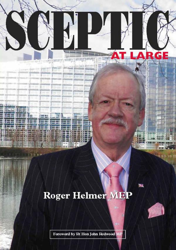Sceptic at Large by Roger Helmer MEP