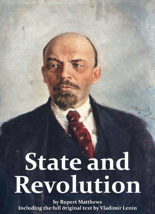 State and Revolution by Vladimir Lenin, new introduction by Rupert Matthews