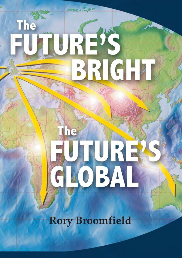 The Futures Bright, the Futures Global by Rory Broomfield