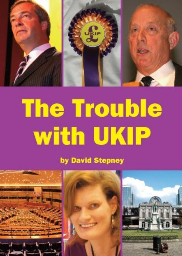 The Trouble with UKIP by David Stepney