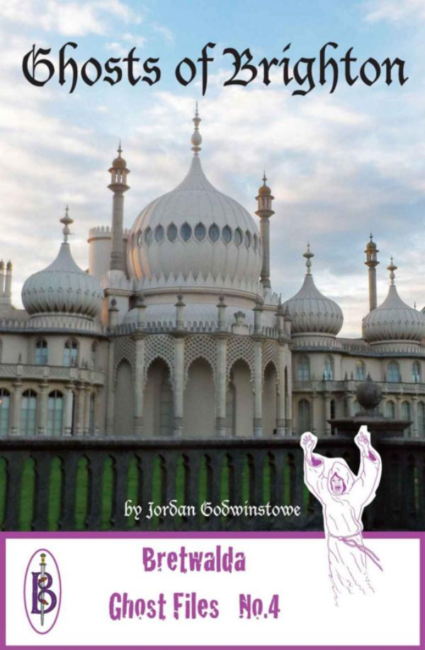 Ghosts of Brighton by Jordan Godwinstowe