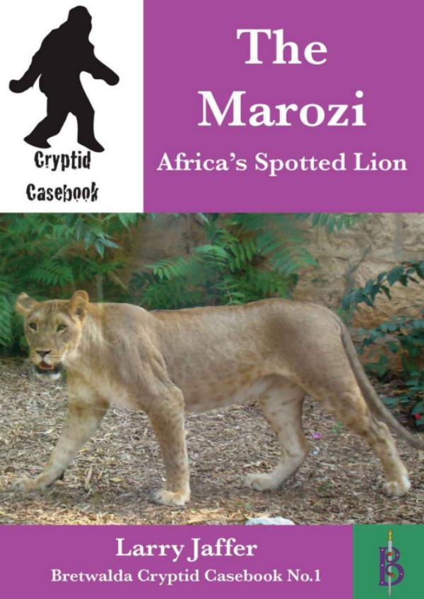 Marozi - Africa's Spotted Lion by Larry Jaffer