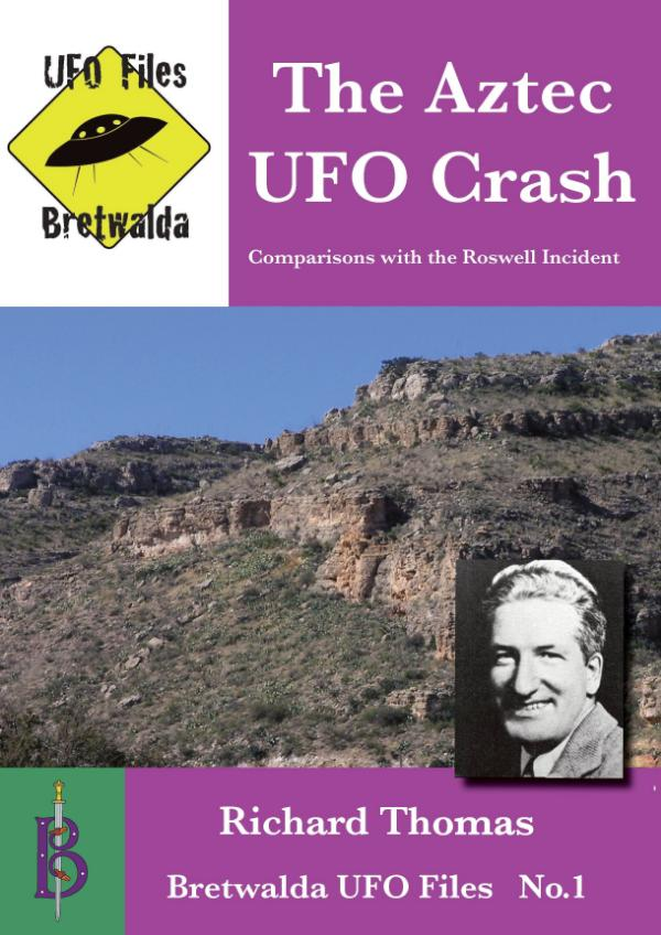 The Aztec UFO Crash by Richard Thomas