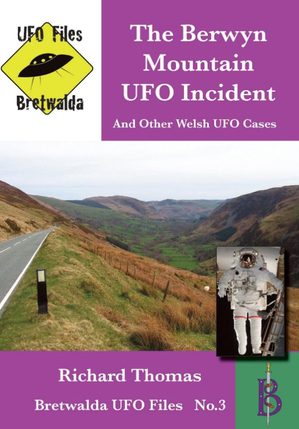 The Berwyn Mountain UFO Incident by Richard Thomas