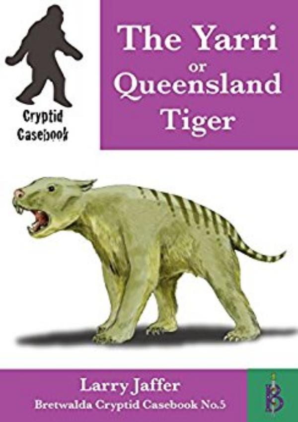 The Yarri or Queensland Tiger  by Larry Jaffer
