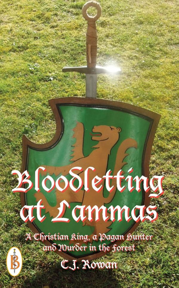 Bloodletting at Lammas by C.J. Rowan