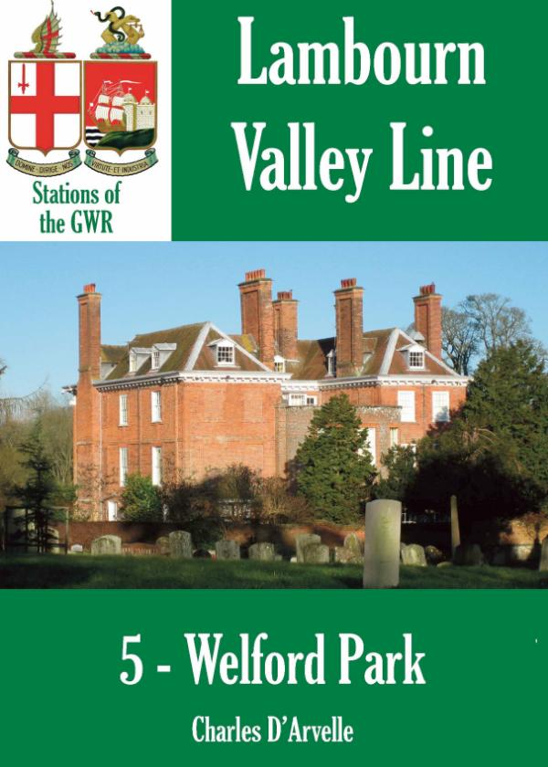 Welford Park  Station - Stations of the Great Western Railway GWR by Charles D'Arvelle