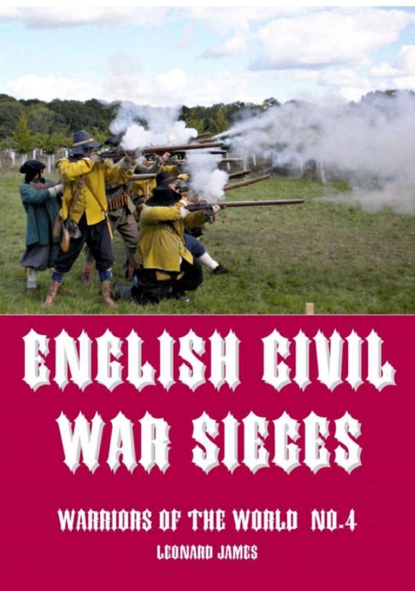 English Civil War Sieges by Leonard James