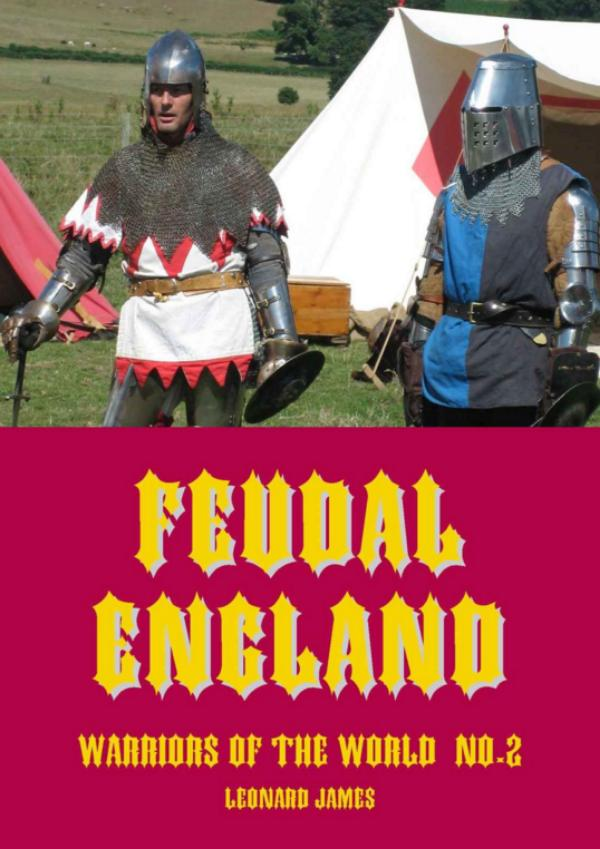 Feudal England -  Warriors of the World No.2 by Leonard James
