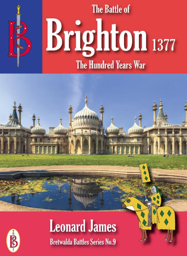 The Battle of Brighton 1377 by Leonard James
