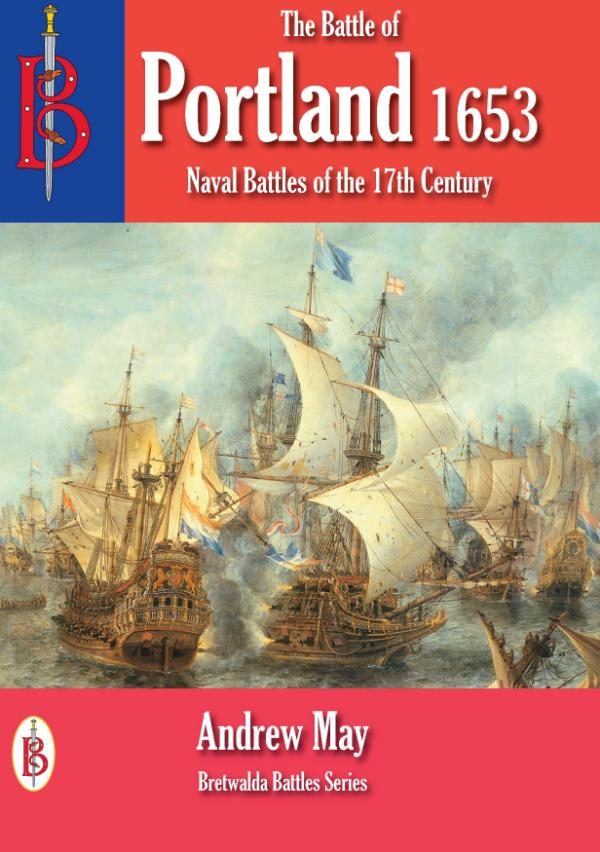 The Battle of Portland 1653 by Andrew May