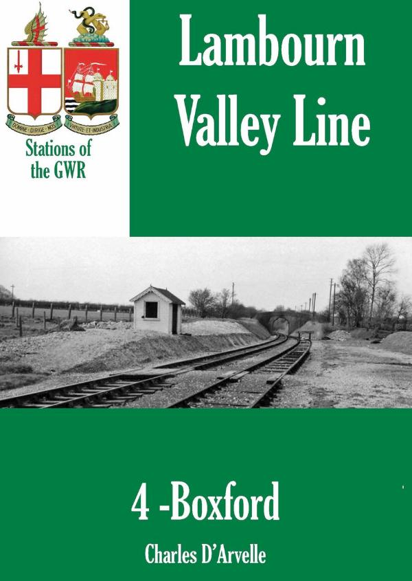 Boxford Station - Stations of the Great Western Railway GWR by Charles D'Arvelle