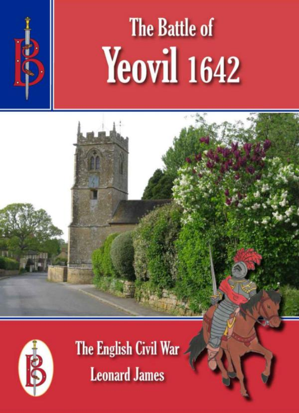 The Battle of Yeovil 1642  by Leonard James